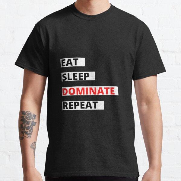 Vêtement de joueur vidéo en détresse Manger Dormir Dominer Répéter T-shirt classique