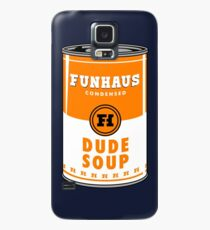 Dude Soup Can Case/Skin for Samsung Galaxy