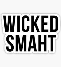 Wicked Smaht Sticker