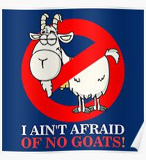Bill Ain't Afraid of No Goats Poster