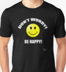 Don't Worry Be Happy (Smiley Face) T-Shirt