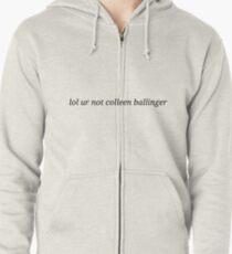 lol ur not colleen ballinger T-Shirt
