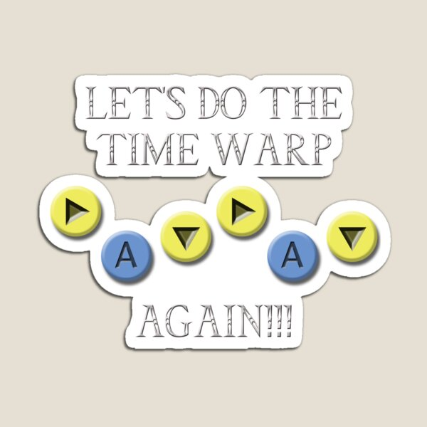 Song of Time Warp Magnet