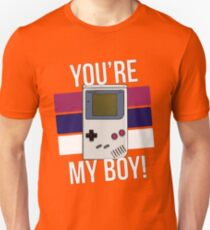 You're My Boy! Unisex T-Shirt