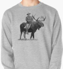 Teddy Roosevelt Riding A Bull Moose Pullover