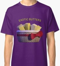Basket of Exotic Butters Classic T-Shirt