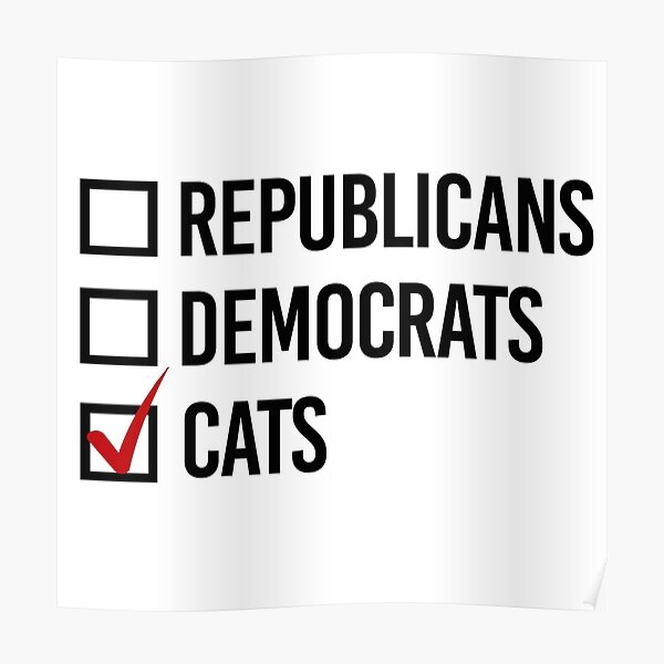 I'm voting for Cats Poster
