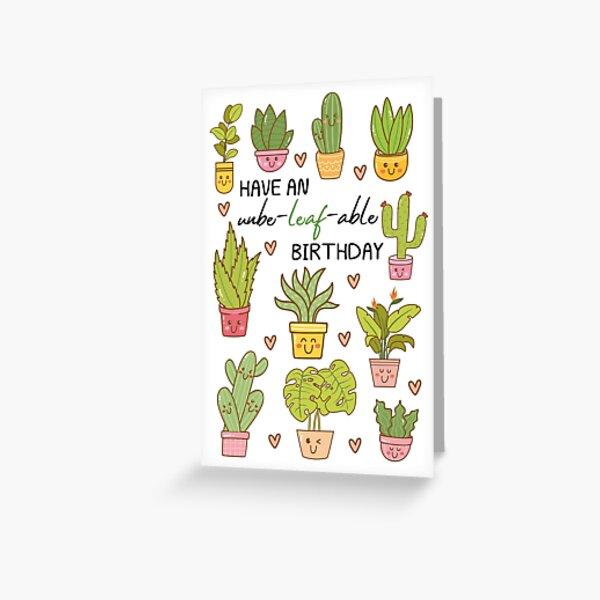 Plants, Succelents, Have An Unbeleafable Birthday, Pun Birthday, Birthday, Cactus Lovers, Succulent Lover, For Plant Lover, for Him, for Her Greeting Card