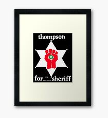 Thompson for Sheriff Vintage Campaign Logo Framed Print