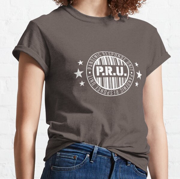 Pandemic Response Unit Classic T-Shirt