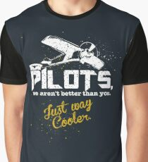 Pilots, Not Better Just Cooler - Vintage Style Graphic T-Shirt
