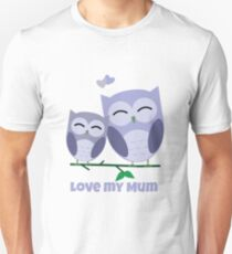 The best Mum you could hoot for! Unisex T-Shirt