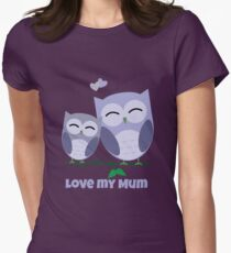 The best Mum you could hoot for! Womens Fitted T-Shirt