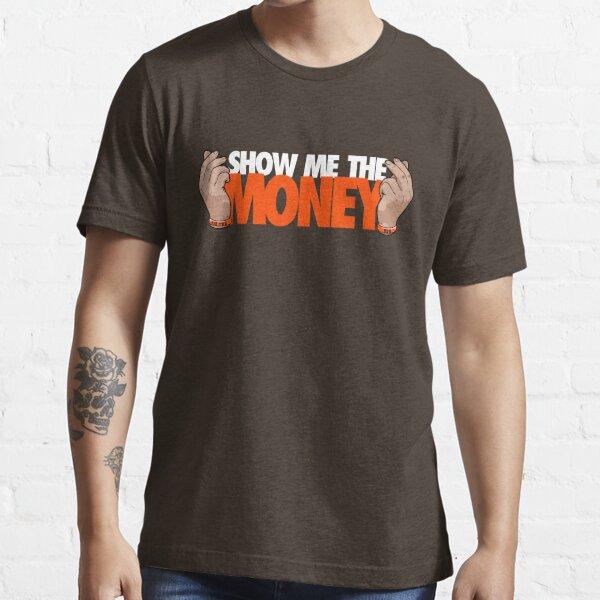 VICTRS - Show Me The Money Essential T-Shirt