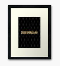 "I like to encourage... ""Michael J Fox"" Inspirational Quote Framed Print"