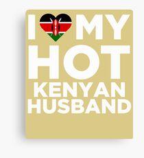 I Love My Hot Kenyan Husband Canvas Print