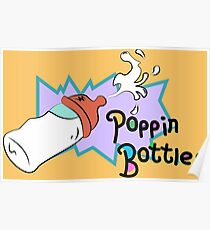 Poppin Bottles Poster