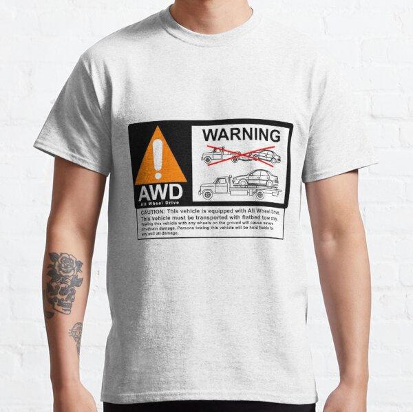 AWD Warning Towing Subaru Classic T-Shirt
