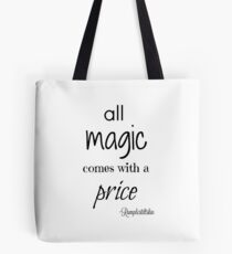 All Magic Comes With A Price - OUAT Tote Bag