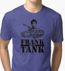WILL FERRELL - FRANK THE TANK - OLD SCHOOL MOVIE Tri-blend T-Shirt
