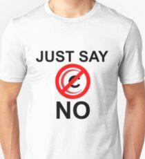 Just say no Comcast shirt (light shirts) Unisex T-Shirt
