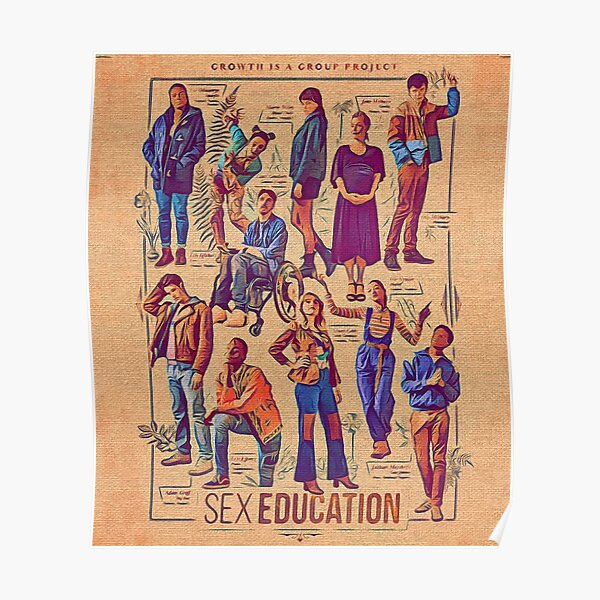 Sex education season 3 characters vintage art cartoon (growth is a group project) Poster