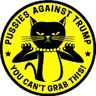 Pussies Against Trump yellow by Thelittlelord