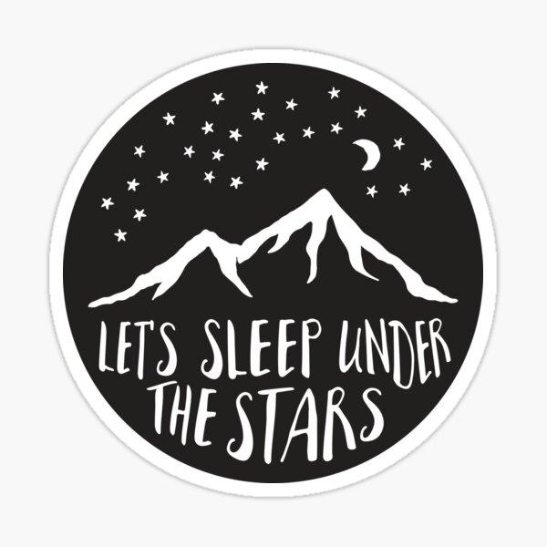Let's Sleep Under the Stars Sticker