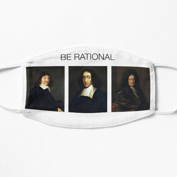 Be rational - Descartes Spinoza Leibniz Flat Mask