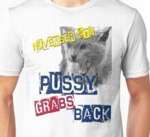 Pussy Grabs Back Democrat Womens Rights Fight Sexual Assault Biden Election 2016 Trump #PussyGrabsBack  Unisex T-Shirt