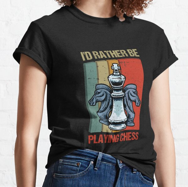I'd Rather Be Playing Chess Classic T-Shirt