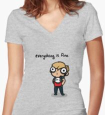 Everything is Fine Women's Fitted V-Neck T-Shirt