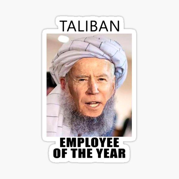 Joe Biden is Taliban Employee Of the Year Sticker