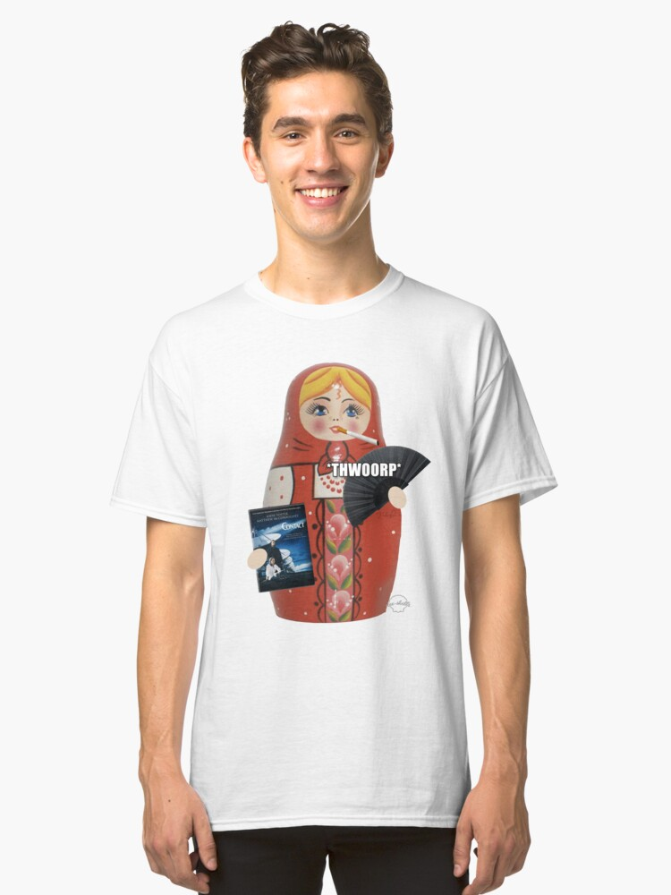 Katya Zamolodchikova Russian Doll Classic T-Shirt Front