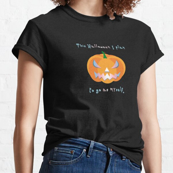 Be Myself for Halloween Classic T-Shirt