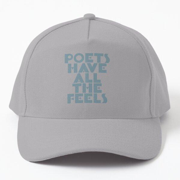 "THE OG ""POETS HAVE ALL THE FEELS"" OS MERCH Baseball Cap"