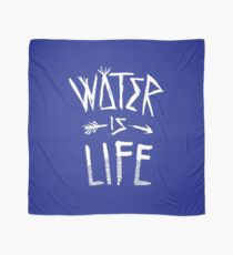 Water Is Life Shirt Scarf
