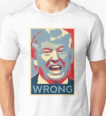 Trump Wrong T-Shirt
