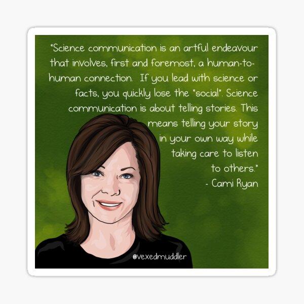 #SciComm100: Cami Ryan Sticker