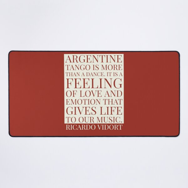 Tango - Gives Life to Our Music Desk Mat