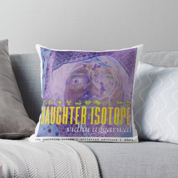 """DAUGHTER ISOTOPE - """"Manifest Humpadori"""" - 2021 Throw Pillow"""