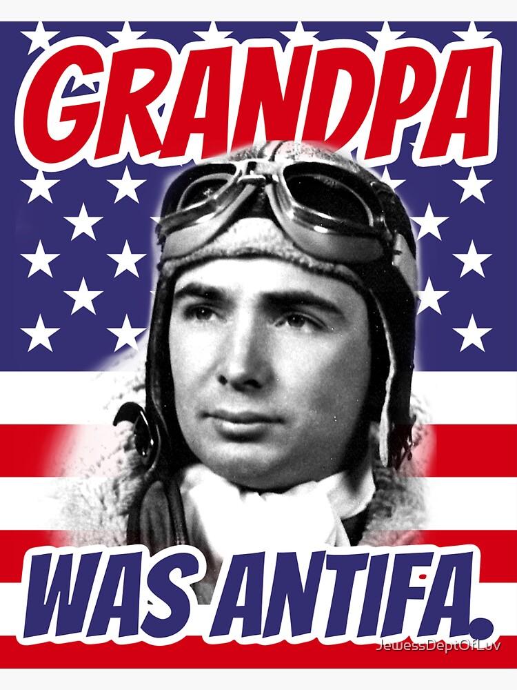 Grandpa was ANTIFA, U.S. Army WWII by JewessDeptOfLuv