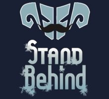 Stand Behind | Unisex T-Shirt