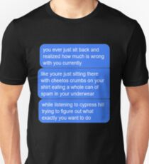 What's Wrong With You? T-Shirt
