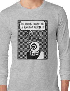 Bloody Humans! Long Sleeve T-Shirt