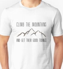 Climb the Mountains and Get Their Good Tidings Slim Fit T-Shirt