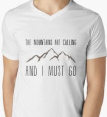 The Mountains Are Calling and I Must Go Men's V-Neck T-Shirt