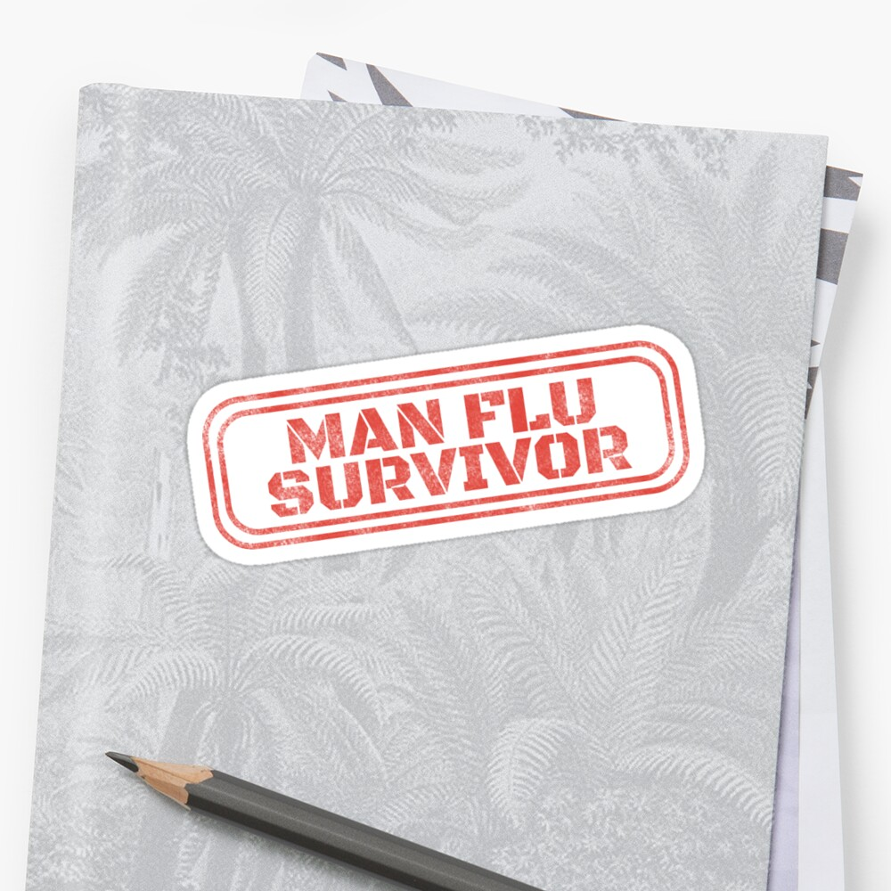 Man flu survivor stickers by dan66 redbubble for Home decor survivor 5