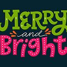 Merry and Bright by Julia Henze