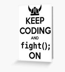 Vikings: Keep on coding Greeting Card